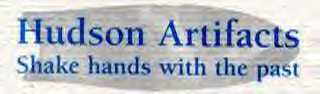 Click here to visit Hudson Artifacts.